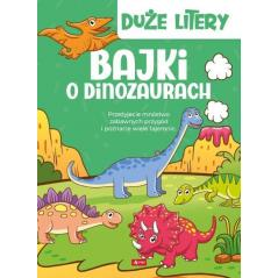 BAJKI O DINOZAURACH Iwona Czarkowska