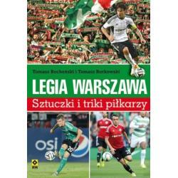 LEGIA WARSZAWA SZTUCZKI I TRIKI PIŁKARZY Tomasz Bocheński, Tomasz Borkowski