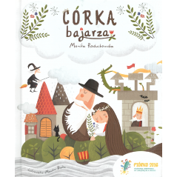 CÓRKA BAJARZA Monika Radzikowska