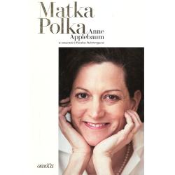 MATKA POLKA Anne Applebaum, Paweł Potoroczyn