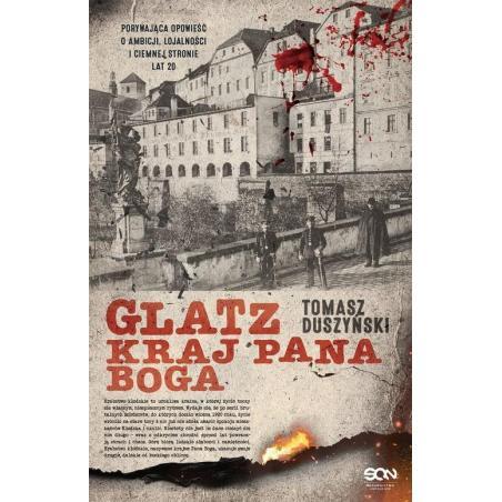 GLATZ KRAJ PANA BOGA Tomasz Duszyński