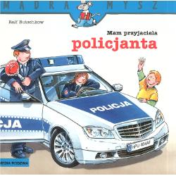 MAM PRZYJACIELA POLICJANTA MĄDRA MYSZ Butschkow Ralf