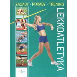 SPORT LEKKOATLETYKA TRENING ZASADY PORADY Michał Duława
