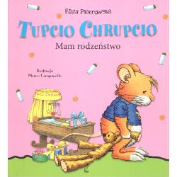 TUPCIO CHRUPCIO MAM RODZIEŃSTWO Eliza Piotrowska