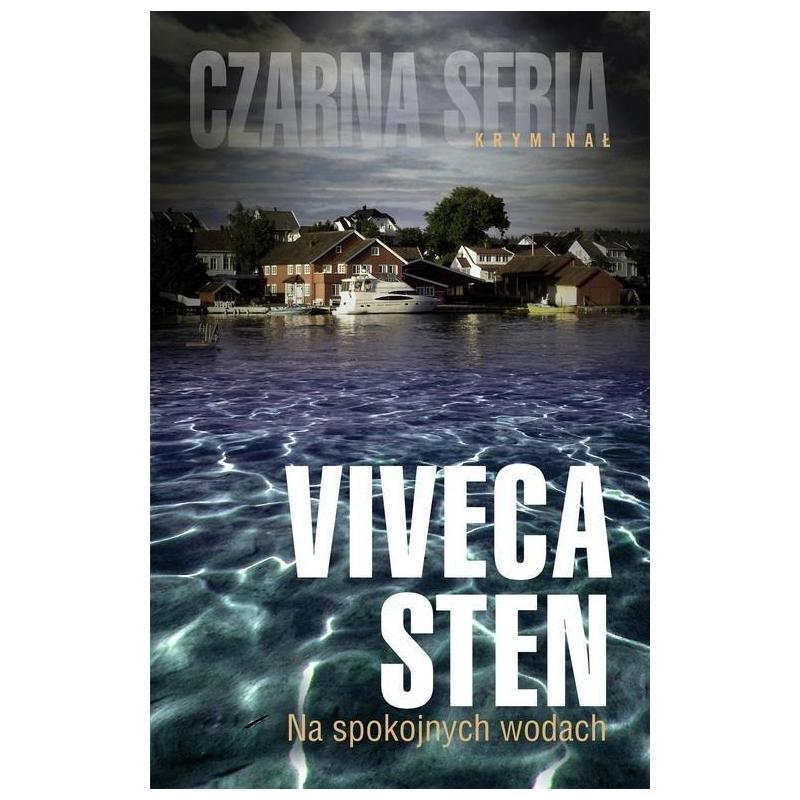 NA SPOKOJNYCH WODACH  Viveca Sten