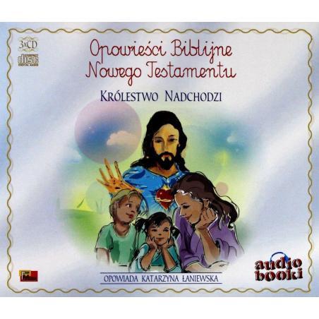 OPOWIEŚCI BIBLIJNE NOWEGO TESTAMENTU KRÓLESTWO NADCHODZI AUDIOBOOK 3 CD PL