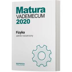 FIZYKA MATURA 2020 VADEMECUM ZAKRES ROZSZERZONY Lech Falandysz, Izabela Chełmińska