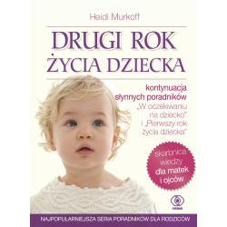 DRUGI ROK ŻYCIA DZIECKA Heidi Murkoff