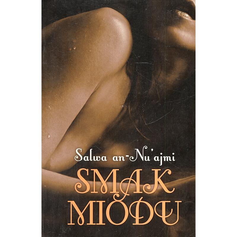 SMAK MIODU  Salwa an-Nuajmi