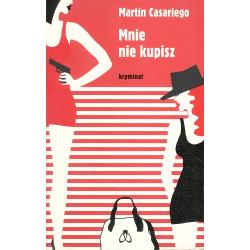 MNIE NIE KUPISZ Martin Casariego