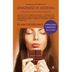 UWAŻNOŚĆ W JEDZENIU  Jan Chozen Bays