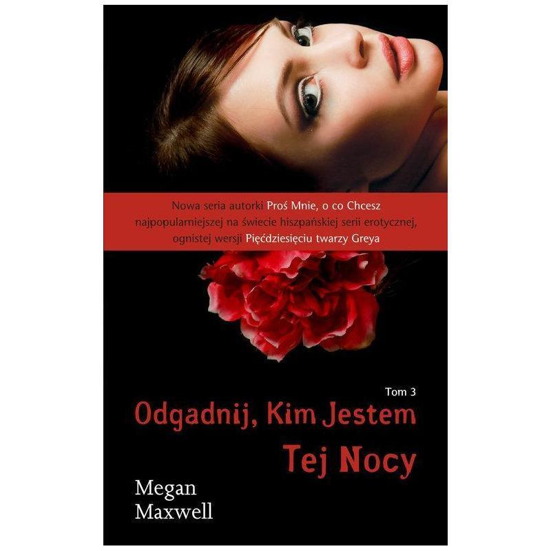 ODGADNIJ KIM JESTEM TEJ NOCY 3 Megan Maxwell