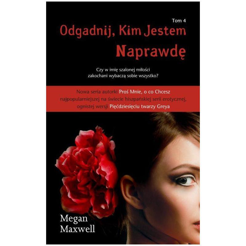 ODGADNIJ KIM JESTEM NAPRAWDĘ  4 Megan Maxwell