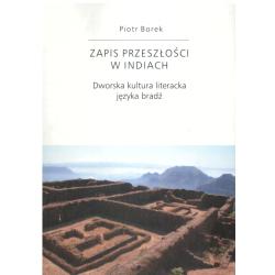ZAPIS PRZESZŁOŚCI W INDIACH Piotr Borek
