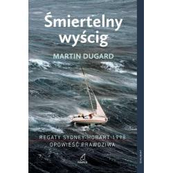 ŚMIERTELNY WYŚCIG REGATY SYDNEY-HOBART 1998 Martin Dugard
