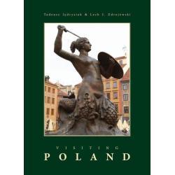 VISITING POLAND  PRZEWODNIK ILUSTROWANY Lech J. Zdrojewski Tadeusz Jedrysiak
