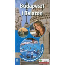 BUDAPESZT I BALATON PRZEWODNIK ILUSTROWANY ORAZ NAJWIĘKSZE ATRAKCJE WĘGIER Monika Chojnacka