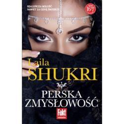 PERSKA ZMYSŁOWOŚĆ Laila Shukri