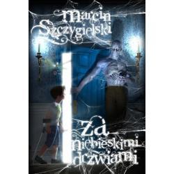 ZA NIEBIESKIMI DRZWIAMI Marcin Szczygielski
