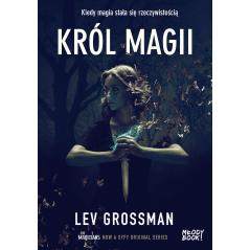 KRÓL MAGII  Lev Grossman