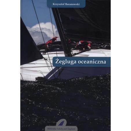 ŻEGLUGA OCEANICZNA Krzysztof Baranowski