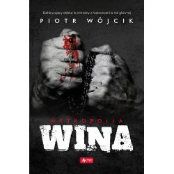 METROPOLIA. WINA Piotr Wójcik