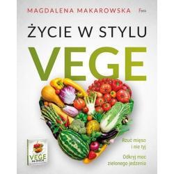 ŻYCIE W STYLU VEGE Magdalena Makarowska