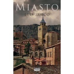 MIASTO Luis Zueco