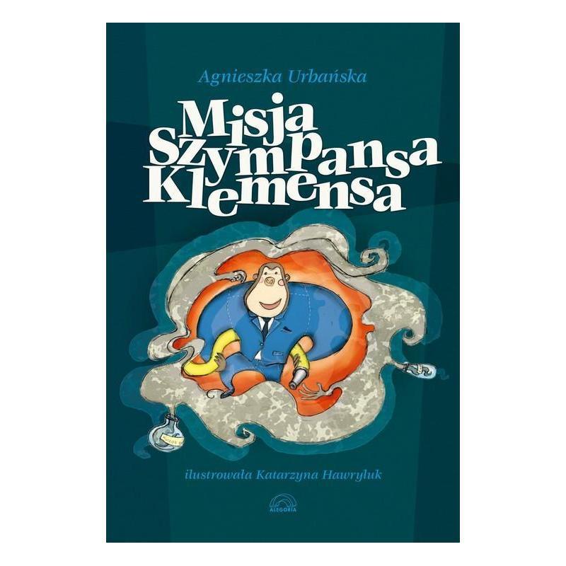 MISJA SZYMPANSA KLEMENSA Agnieszka Urbańska
