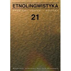 ETNOLINGWAISTYKA PROBLEMY JĘZYKA I KULTURY 21