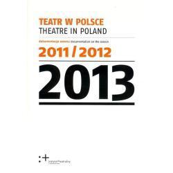 TEATR W POLSCE 2013