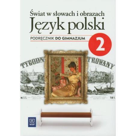 ŚWIAT W SŁOWACH I OBRAZKACH 2 PODRĘCZNIK  Witold Bobiński