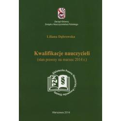 KWALIFIKACJE NAUCZYCIELI Liliana Dąbrowska
