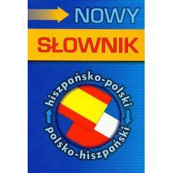 NOWY SŁOWNIK HISZPAŃSKO-POLSKI POLSKO-HISZPAŃSKI Soriano Abel A. Murcia, Katarzyna Mołoniewicz