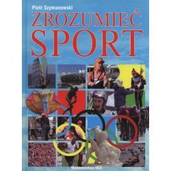 ZROZUMIEĆ SPORT Piotr Szymanowski