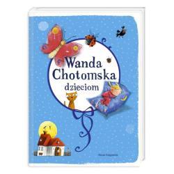 WANDA CHOTOMSKA DZIECIOM Wanda Chotomska