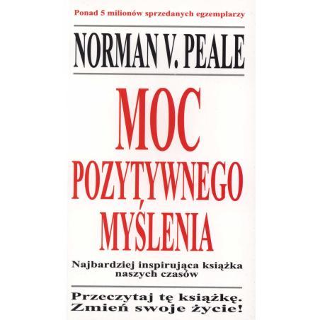 MOC POZYTYWNEGO MYŚLENIA Norman V. Peale