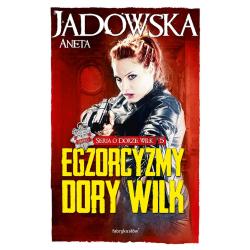 EGZORCYZMY DORY WILK 5  Aneta Jadowska