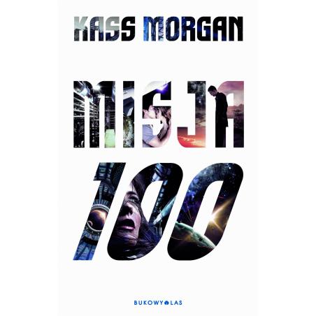 MISJA 100 Kass Morgan