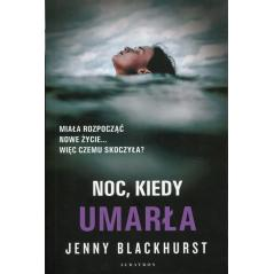 NOC, KIEDY UMARŁA Jenny Blackhurst