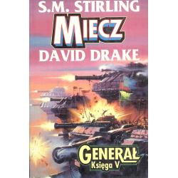 MIECZ GENERAŁ 5 David Drake, S. M. Stirling