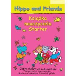 HIPPO AND FRIENDS  STARTER KSIĄŻKA NAUCZYCIELA Lesley McKnight