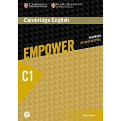 CAMBRIDGE ENGLISH EMPOWER ADVANCED WORKBOOK WITHOUT ANSWERS