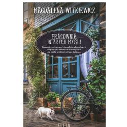 PRACOWNIA DOBRYCH MYŚLI Magdalena Witkiewicz