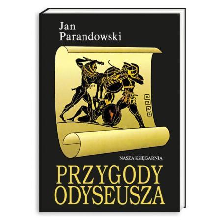 PRZYGODY ODYSEUSZA Jan Parandowski
