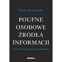 POUFNE OSOBOWE ŹRÓDŁA INFORMACJI  Piotr Herbowski