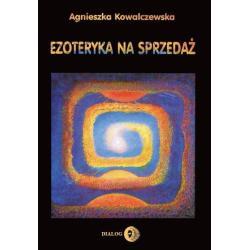 EZOTERYKA NA SPRZEDAŻ Agnieszka Kowalczewska