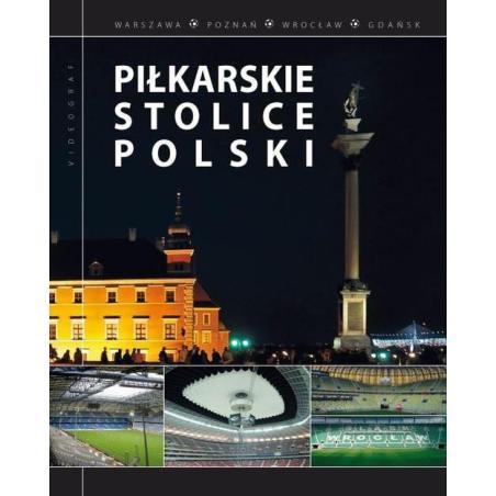PIŁKARSKIE STOLICE POLSKI Magdalena Piekara