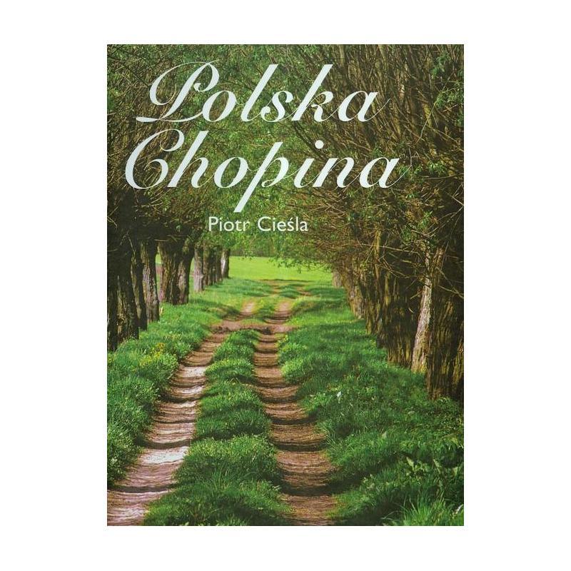 POLSKA CHOPINA Piotr Cieśla