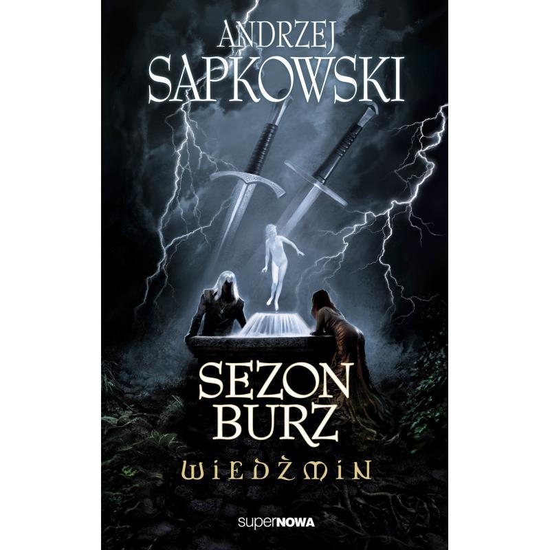 WIEDŹMIN SEZON BURZ Sapkowski Andrzej